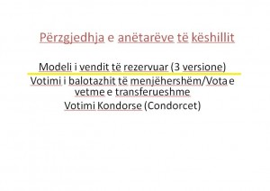foto2-modelet e zgjedhjes se propozuar nga nderkombetaret